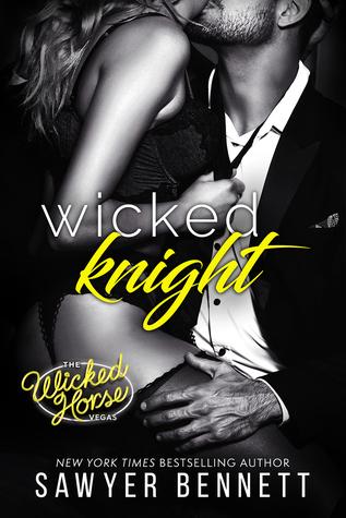 Wicked Knight by Sawyer Bennett