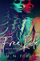Free Ride (Shadow Keepers, #1)