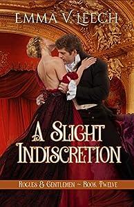 A Slight Indiscretion (Rogues & Gentlemen #12)