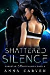 Shattered Silence (Darkstar Mercenaries #2)
