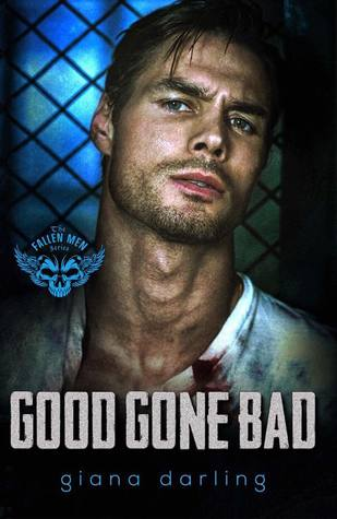 Good Gone Bad (The Fallen Men, #3)