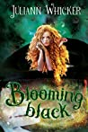 Blooming Black (Rosewood Academy for Witches and Mages, #4)