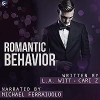 Romantic Behavior (Bad Behavior, #4)