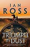 Triumph in Dust (Twilight of Empire #6)