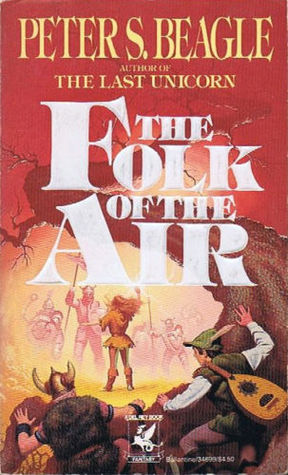 The Folk Of The Air By Peter S Beagle