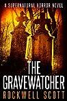 The Gravewatcher