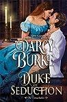 The Duke of Seduction (The Untouchables, #10)