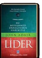 Hz. Muhammed Örneğinden Hareketle Lider