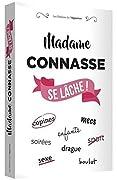 Madame Connasse se lache !