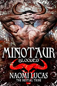 Minotaur: Blooded (The Bestial Tribe, #1)