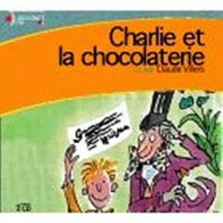 Charlie Et La Chocolaterie / Charlie and the Chocolate Factory