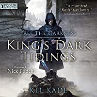 Free the Darkness (King's Dark Tidings, #1)