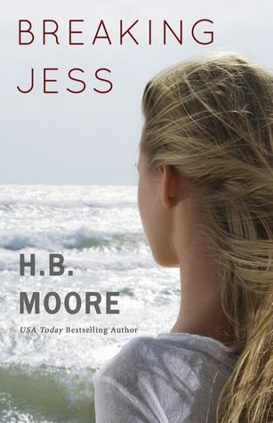 Breaking Jess by H.B. Moore