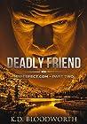 Deadly Friend (mrperfect.com, #2)