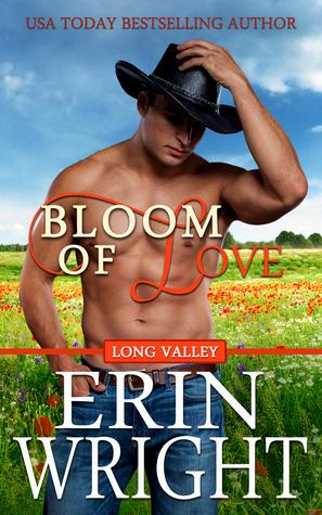 Bloom of Love (Long Valley, #10)