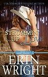 Strummin' Up Love (Music of Long Valley, #1)