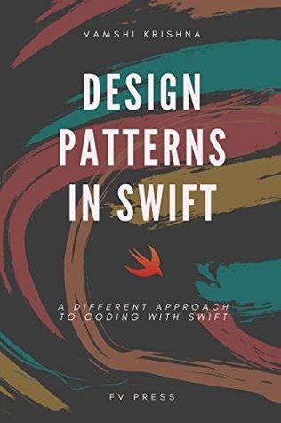 Design Patterns in Swift by Vamshi Krishna