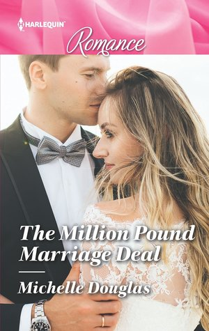 The Million Pound Marriage Deal by Michelle Douglas