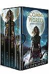 Uncommon World: The Complete Epic Quartet (Uncommon World ,#1–4)