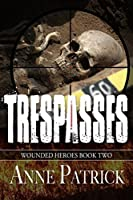 Trespasses (Wounded Heroes Series Book 2)