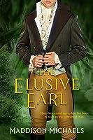 The Elusive Earl (Saints & Scoundrels, #2)