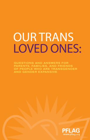 Our Trans Loved Ones by Erica Barz