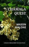 The Chamala Quest: A Doctor Liberty Belle Corcoran Novel