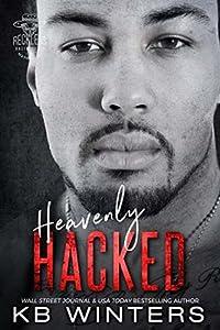Heavenly Hacked (Reckless Bastards MC, #5)