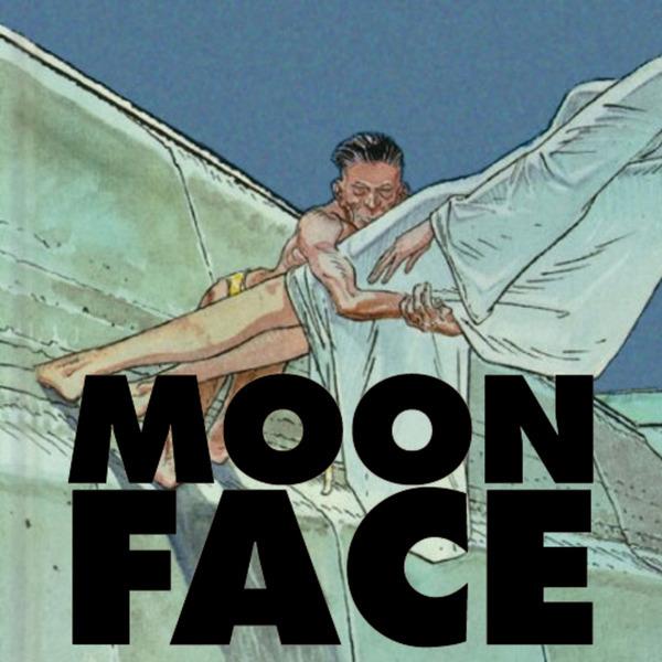 Moon Face (Issues) (5 Book Series) Alejandro Jodorowsky