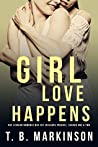 Girl Love Happens: G&T Lesbian Romance Box Set (Girl Love Happens, Seasons #0-2)