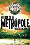 Metrópole: Despertar