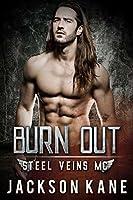 Burn Out (Steel Veins #2)