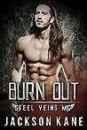 Burn Out (Steel Veins MC #4)