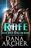 Rafe (Shifter World: Royals and Alphas #1)