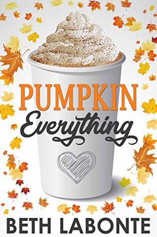 Pumpkin Everything (An Autumnboro Sweet Romance, #1)