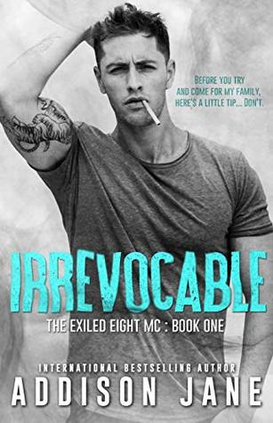 Irrevocable (The Exiled Eight MC #1)