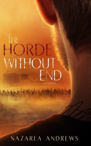 The Horde Without End (The World Without End #2)