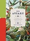 The Aviary by Matt Merritt