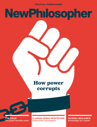 New Philosopher #21 Power by Zan Boag (Ed.)