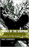 Masks of the Seriphar: Embers of the Scions: Book 1