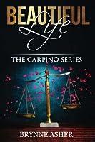 Beautiful Life: Volume 2 (The Carpino Series)