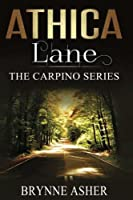Athica Lane (The Carpino Series) (Volume 3)