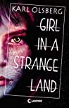 Girl in a Strange Land (Boy in a White Room, #2)