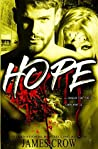 HOPE . . . because that's all there ever is.