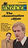 The Assassination Affair (The Man From U.N.C.L.E., #10)