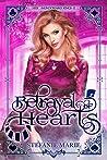 Betrayal of Hearts (Her Wonderland Kings Book 2)