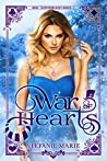 War of Hearts (Her Wonderland Kings Book 1)