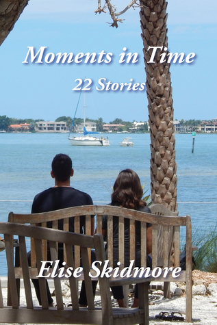 Moments in Time – 22 Stories