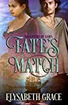 Fate's Match (Daughters of Saria ,#1)