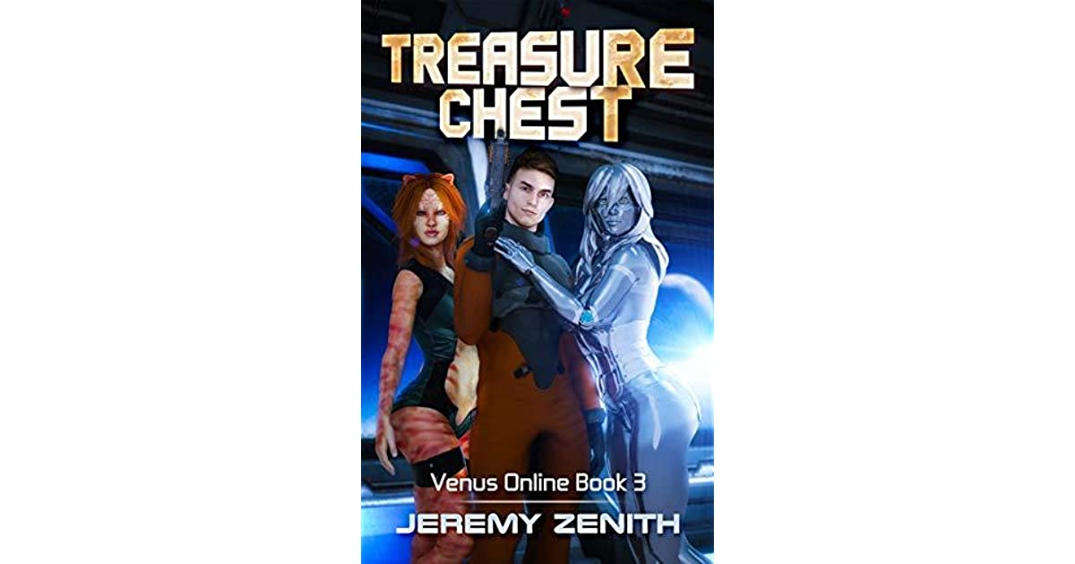 40dd6eff00 Treasure Chest  A LitRPG Sci-Fi Harem Adventure by Jeremy Zenith
